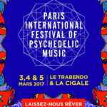 Psych Festivals weltweit: Paris Psych Fest