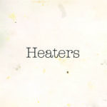Review: Heaters – Fuzz Club Sessions