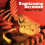 Neuer Song: Guantanamo Baywatch - Area 69