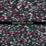 Neuer Song: Hurricane Heart Attacks – OCD