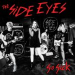 Neuer Song: The Side Eyes – I Hate Dates