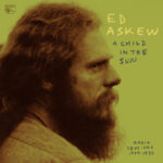 Review: Ed Askew - A Child In the Sun: Radio Sessions 1969-1970