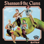 Review: Shannon & the Clams – Onion