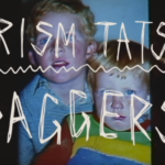 Video: Prism Tats – Daggers