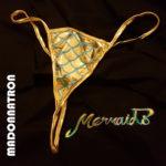 Neuer Song: Madonnatron – Mermaids