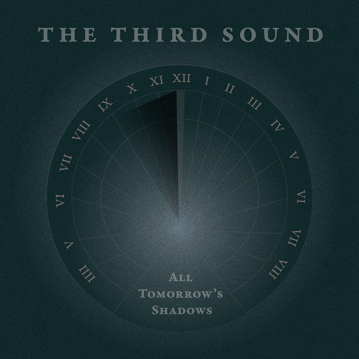 The Third Sound - All Tomorrow's Shadows