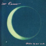 Review: Las Rosas - Shadow by Your Side