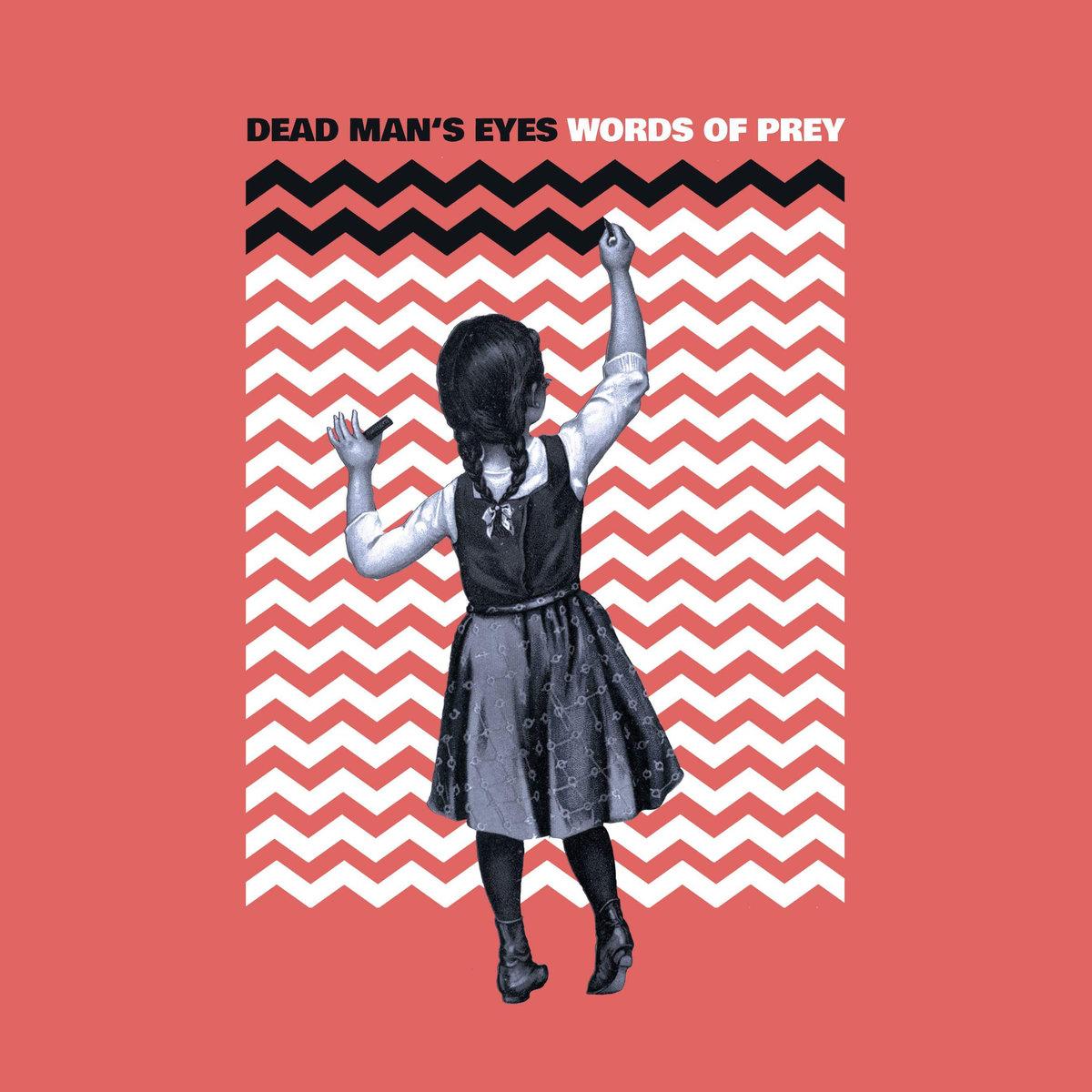 Dead Man's Eyes - Words of Prey