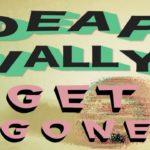 Video: Deap Vally – Get Gone
