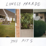 Review: Lonely Parade – The Pits