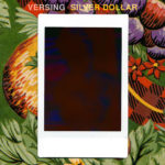 Neuer Song: Versing - Silver Dollar