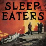 Video: Sleep Eaters - Ghost On Fire
