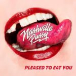 Review: Nashville Pussy – Pleased To Eat You