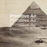 Review: Primitive Air - Creation Hymn