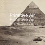 Review: Primitive Air - Creation Hymn