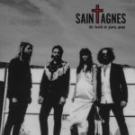 Review: Saint Agnes - The Death or Glory Gang
