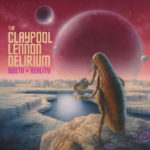 Review: The Claypool Lennon Delirium - South of Reality