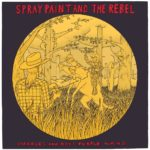 Review: Spray Paint and The Rebel - Charles and Roy's Purple Wang
