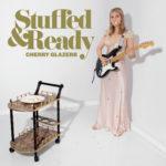 Review: Cherry Glazerr - Stuffed & Ready