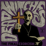 Review: Dead Witches - The Final Exorcism