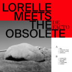 Review: Lorelle Meets The Obsolete - De Facto