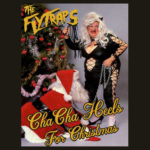 Neuer Song: The Flytraps - Cha Cha Heels For Christmas