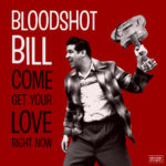 Neuer Song: Bloodshot Bill - Take Me For a Ride