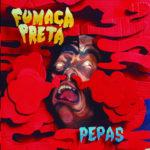 Review: Fumaça Preta - Pepas