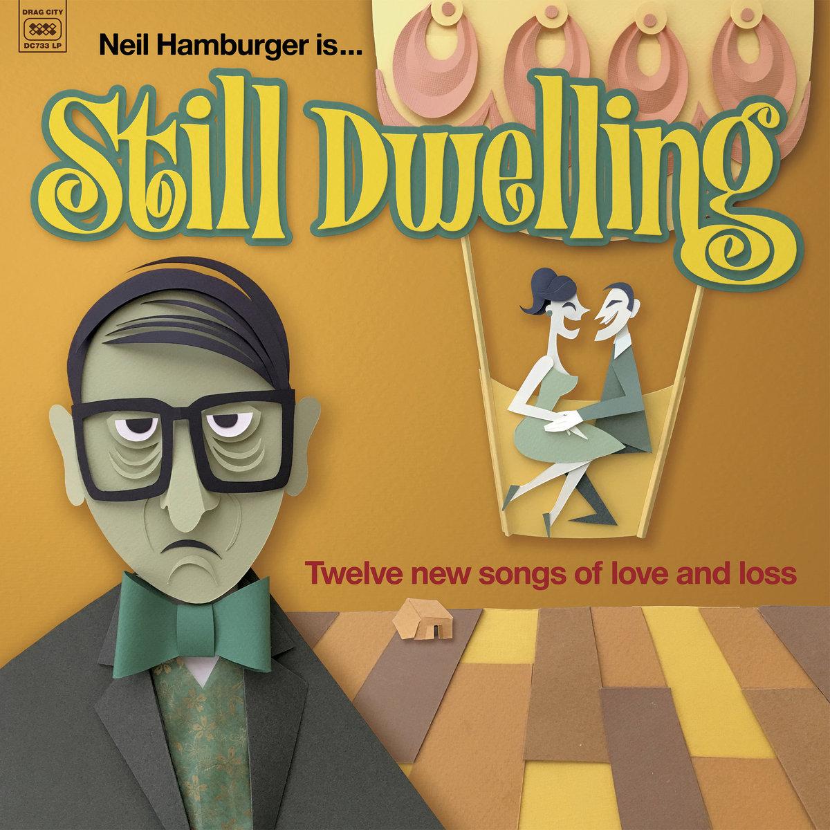 Neil Hamburger - Still Dwelling