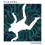 Neuer Song: Flaural - The Thinker