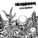 Review: Headroom - New Heaven