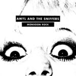 Neuer Song: Amyl and the Sniffers - Monsoon Rock