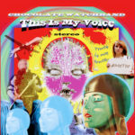 Review: The Chocolate Watchband - This Is My Voice