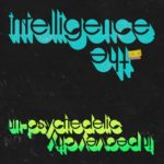 Review: The Intelligence - Un-Psychedelic In Peavy City