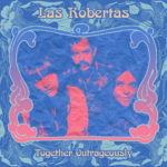 Neuer Song: Las Robertas - Together Outrageously