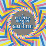 Review: Gauche - A People's History of Gauche