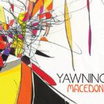 Review: Yawning Man - Macedonian Lines