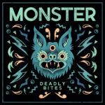 Neuer Song: Deadly Bites - Monster