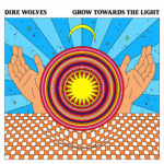 Neuer Song: Dire Wolves - I Control the Weather