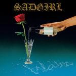 Video: SadGirl - Chlorine