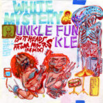 Neue EP: White Mystery feat. Unkle Funkle - Buttheads From Mars Remix