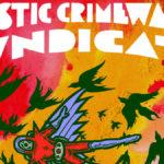 Review: Plastic Crimwave Syndicate - Massacre Of The Celestials