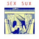 Neuer Song: Sex Sux - Thought's Crack