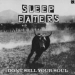 Neuer Song: Sleep Eaters - Don't Sell Your Soul