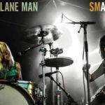 Neue EP: Mr. Airplane Man - Smasheville