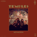 Video: Temples - Hot Motion