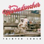 Review: Warmduscher - Tainted Lunch