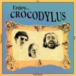 Review: Crocodylus - Enjoy