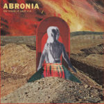Review: Abronia - The Whole Of Each Eye