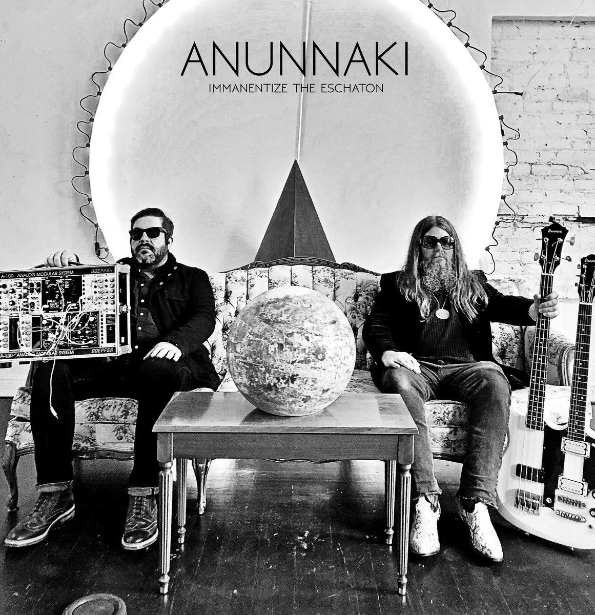 Anunnaki - Immanentize The Eschaton